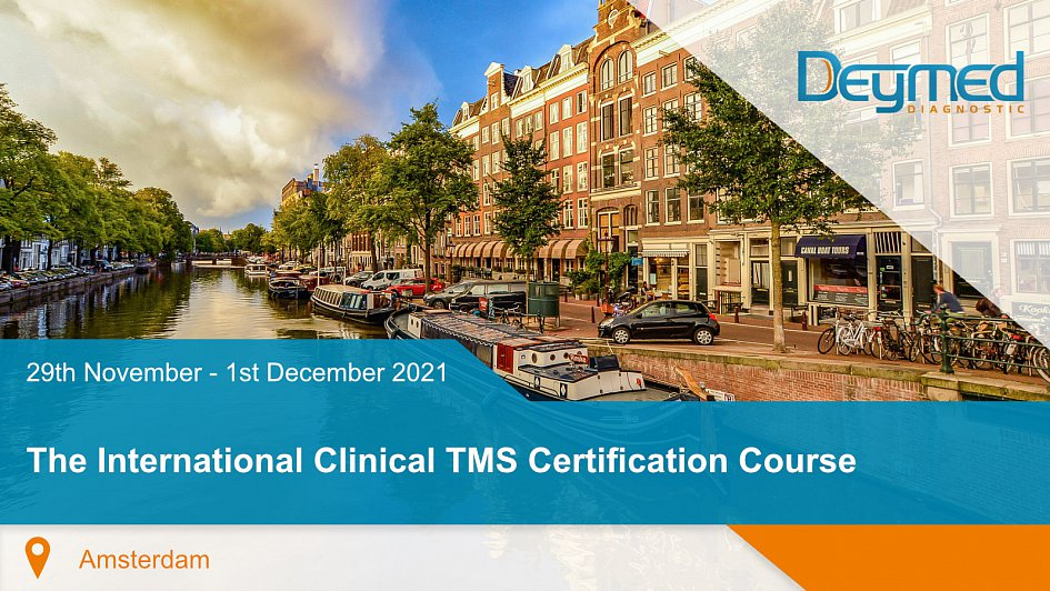 The International Clinical TMS Certification Course - Amsterdam 2021
