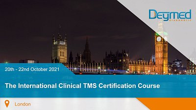 The International Clinical TMS Certification Course - London 2021
